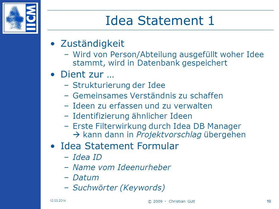 Idea Statement 1 Zuständigkeit Dient zur … Idea Statement Formular