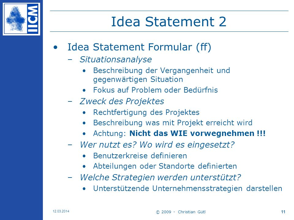 Idea Statement 2 Idea Statement Formular (ff) Situationsanalyse