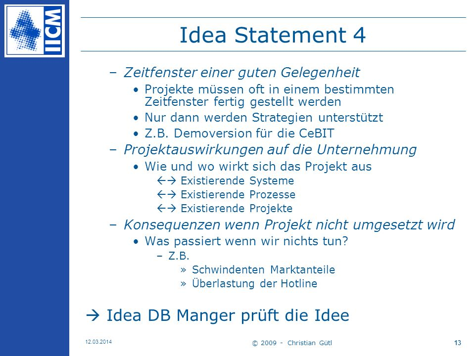 Idea Statement 4  Idea DB Manger prüft die Idee