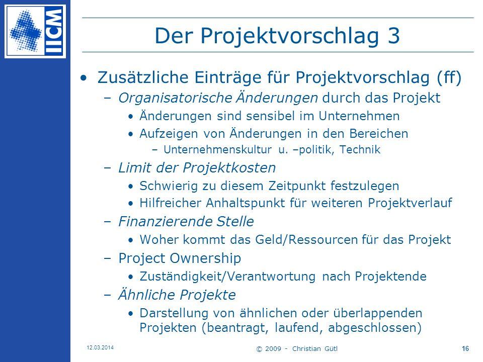 Der Projektvorschlag 3 Zusätzliche Einträge für Projektvorschlag (ff)