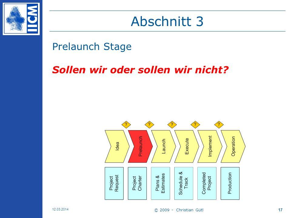 Abschnitt 3 Prelaunch Stage Sollen wir oder sollen wir nicht