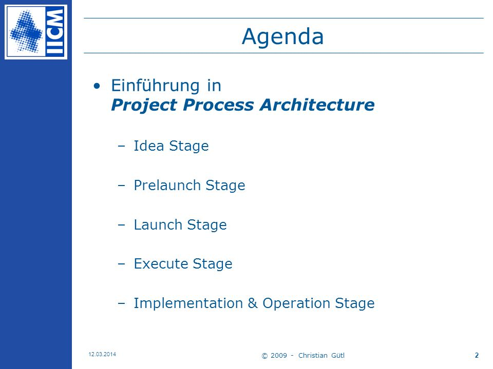 Agenda Einführung in Project Process Architecture Idea Stage