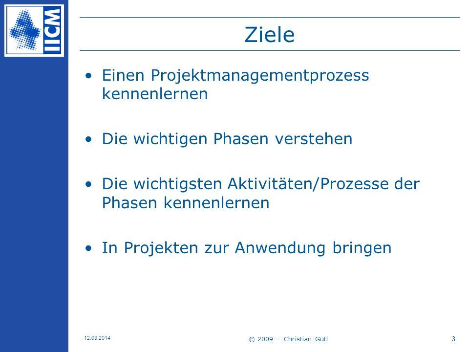 Ziele Einen Projektmanagementprozess kennenlernen