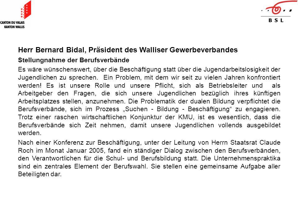 Herr Bernard Bidal, Präsident des Walliser Gewerbeverbandes