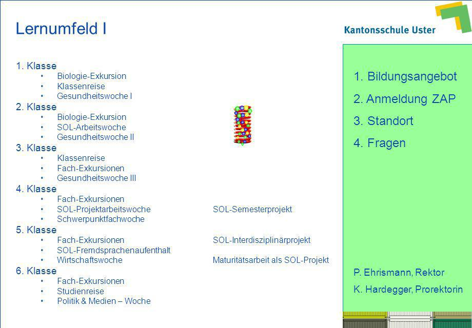 Lernumfeld I 1. Klasse 2. Klasse 3. Klasse 4. Klasse 5. Klasse