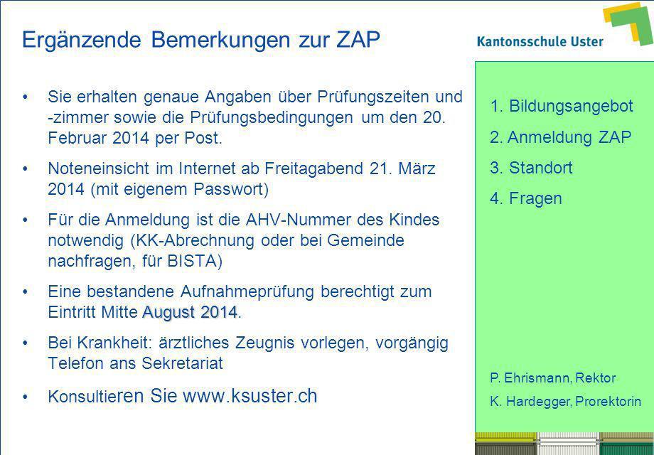 Ergänzende Bemerkungen zur ZAP
