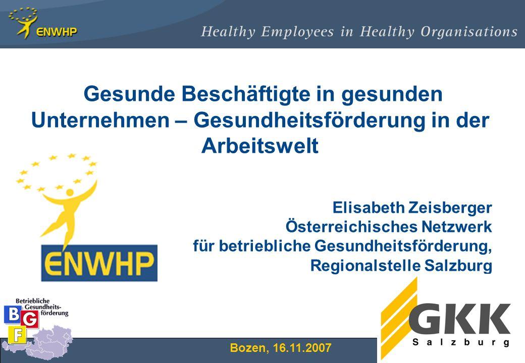 Gesunde Beschäftigte in gesunden Unternehmen – Gesundheitsförderung in der Arbeitswelt