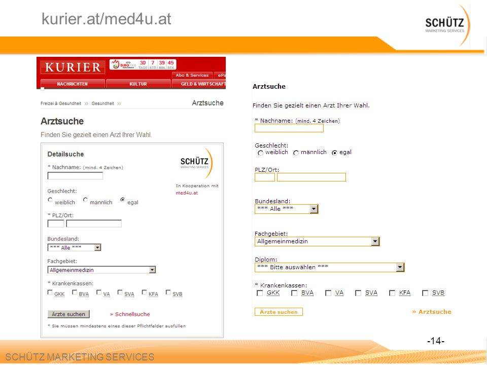 kurier.at/med4u.at -14- SCHÜTZ MARKETING SERVICES
