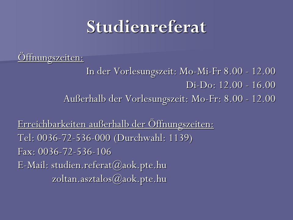 Studienreferat Öffnungszeiten: