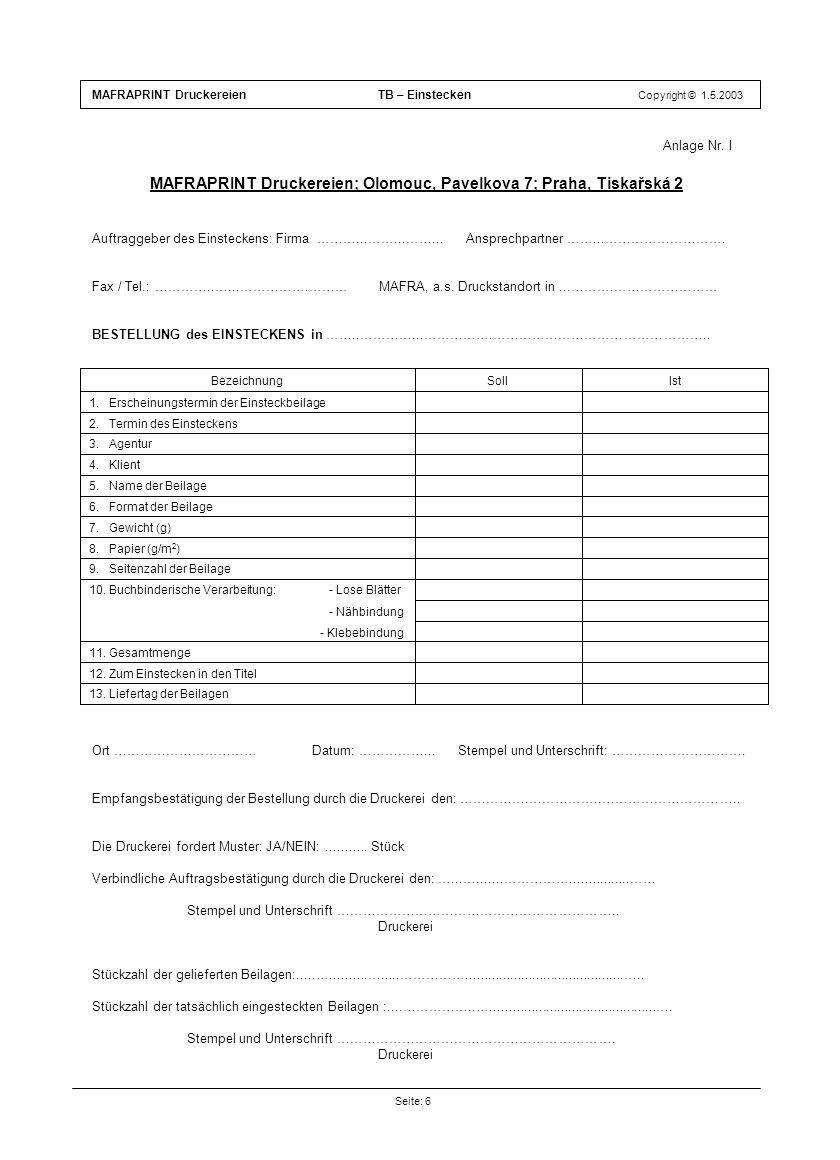 MAFRAPRINT Druckereien; Olomouc, Pavelkova 7; Praha, Tiskařská 2