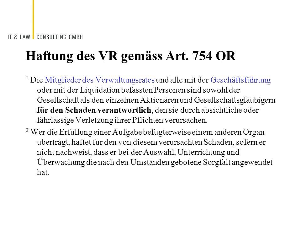 Haftung des VR gemäss Art. 754 OR