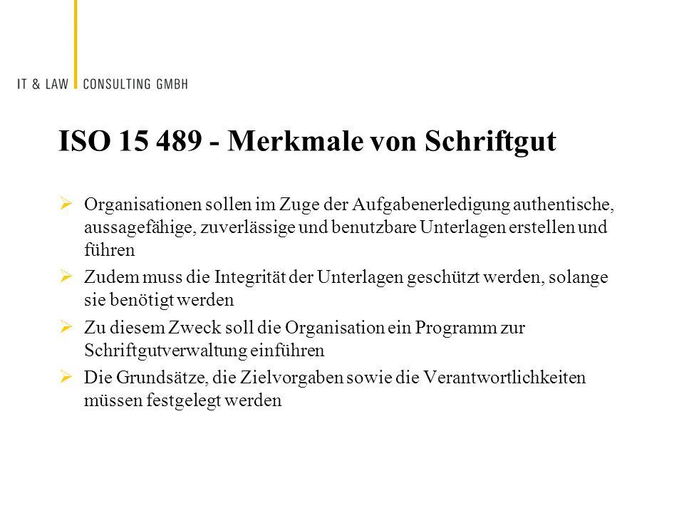 ISO 15 489 - Merkmale von Schriftgut