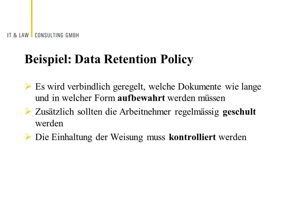 Beispiel: Data Retention Policy