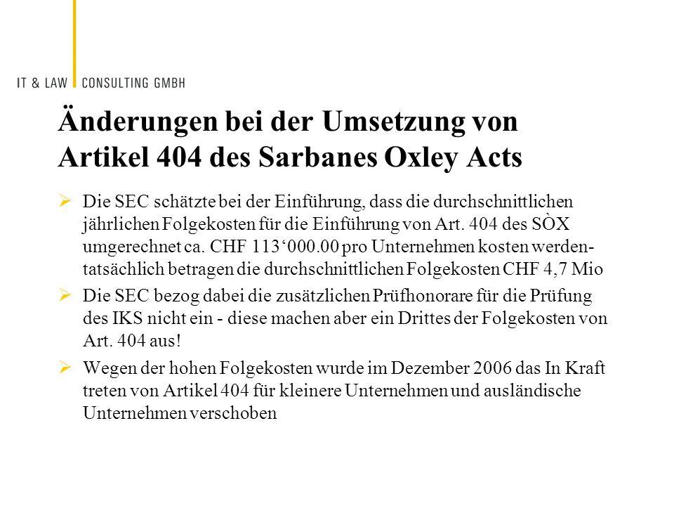 Änderungen bei der Umsetzung von Artikel 404 des Sarbanes Oxley Acts