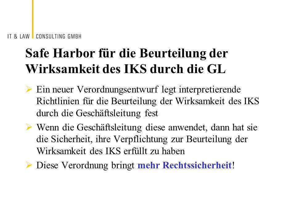 Safe Harbor für die Beurteilung der Wirksamkeit des IKS durch die GL