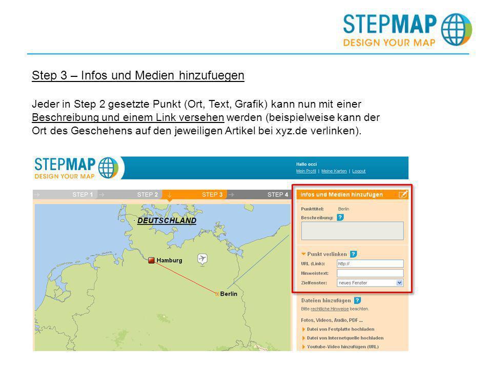Step 3 – Infos und Medien hinzufuegen