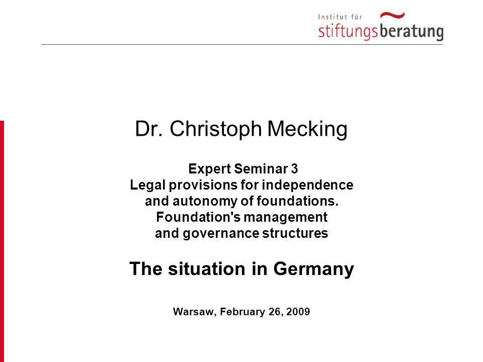 Dr. Christoph Mecking The situation in Germany Expert Seminar 3