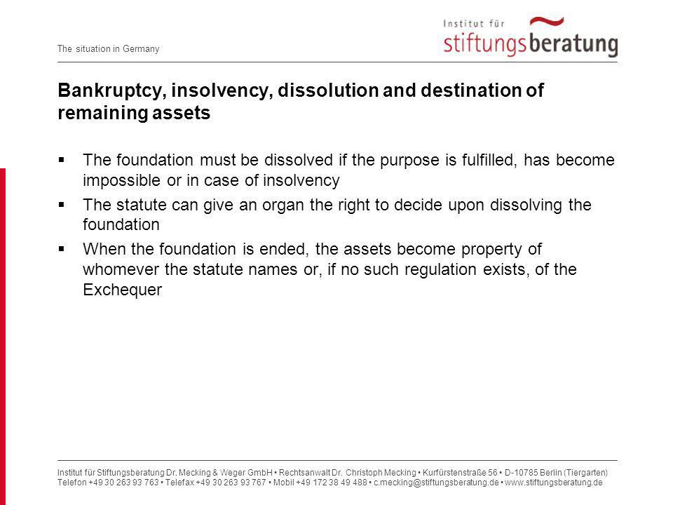 Bankruptcy, insolvency, dissolution and destination of remaining assets