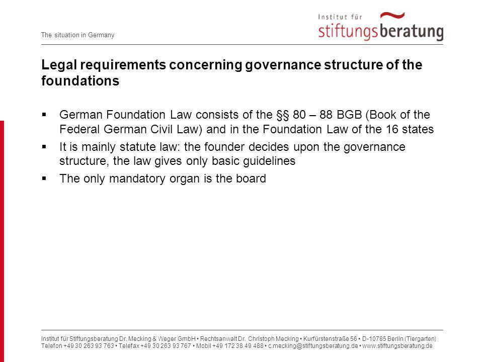 Legal requirements concerning governance structure of the foundations