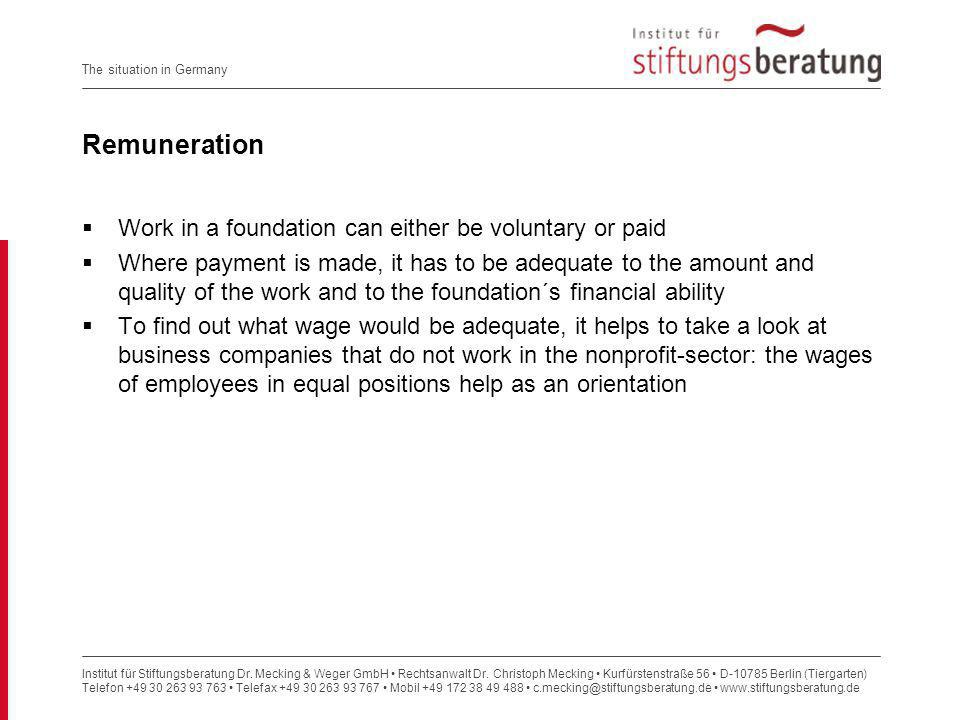 Remuneration Work in a foundation can either be voluntary or paid