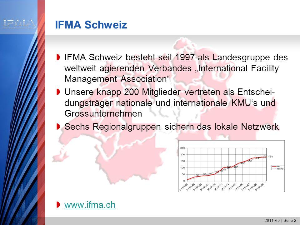 """IFMA Schweiz IFMA Schweiz besteht seit 1997 als Landesgruppe des weltweit agierenden Verbandes """"International Facility Management Association"""