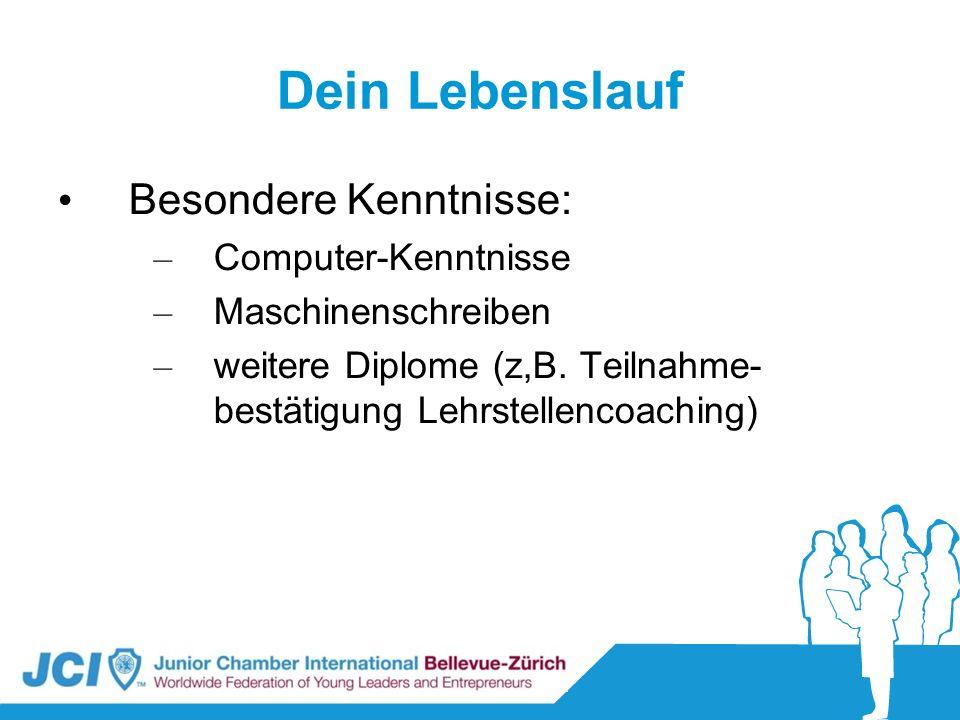 Dein Lebenslauf Besondere Kenntnisse: Computer-Kenntnisse