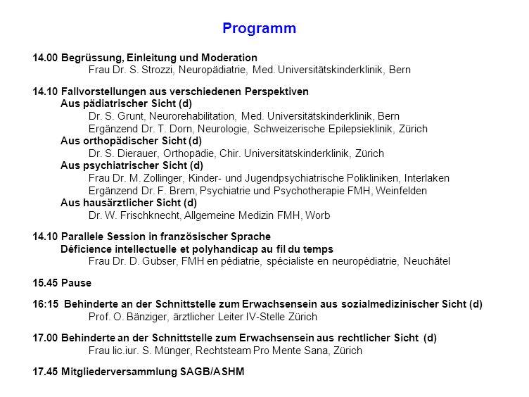 Programm 14.00 Begrüssung, Einleitung und Moderation
