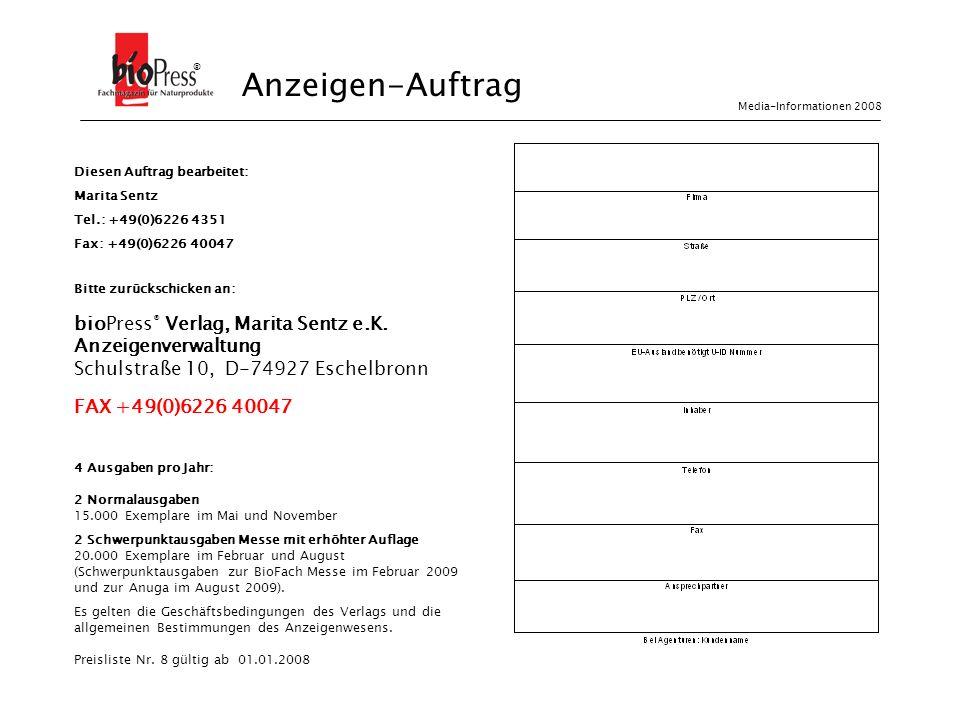 Anzeigen-Auftrag bioPress® Verlag, Marita Sentz e.K.