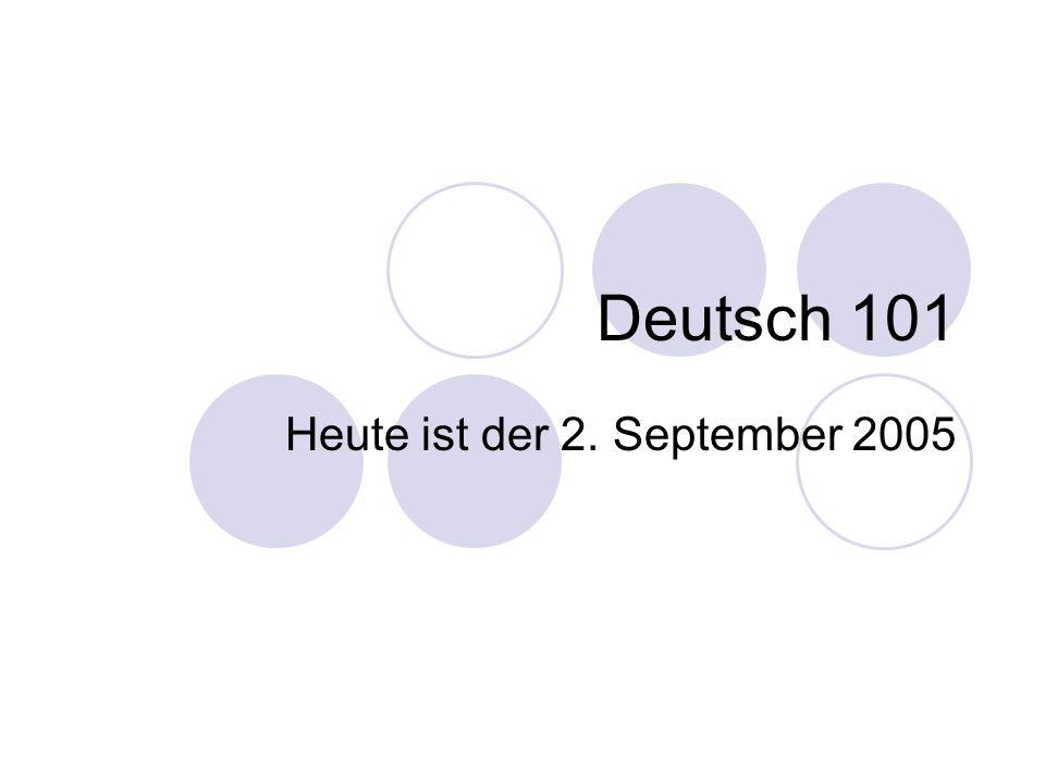 Heute ist der 2. September 2005