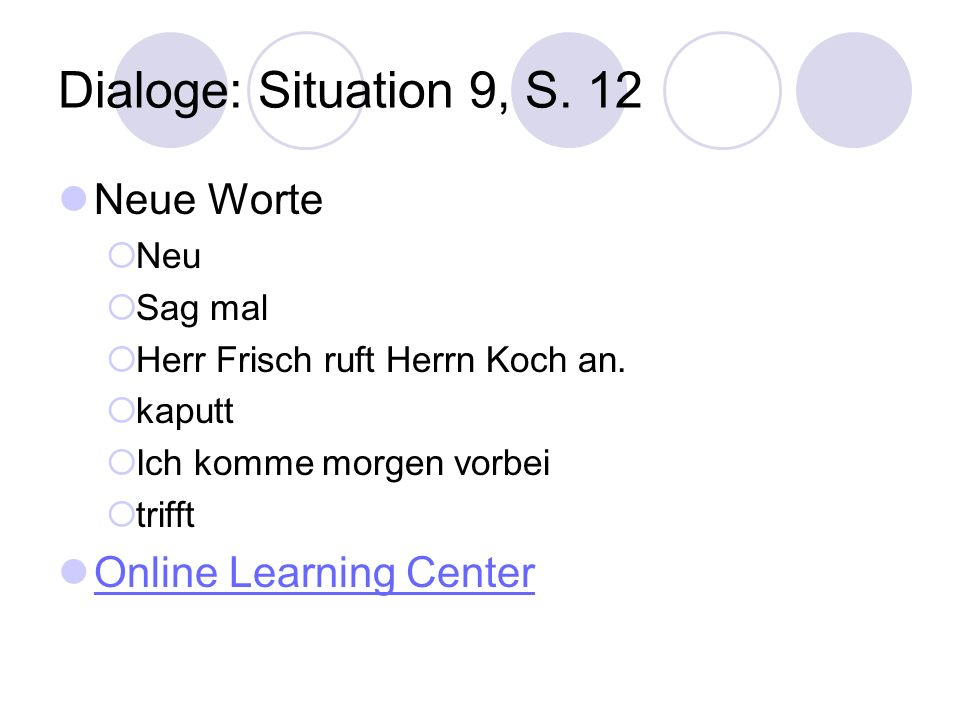 Dialoge: Situation 9, S. 12 Neue Worte Online Learning Center Neu