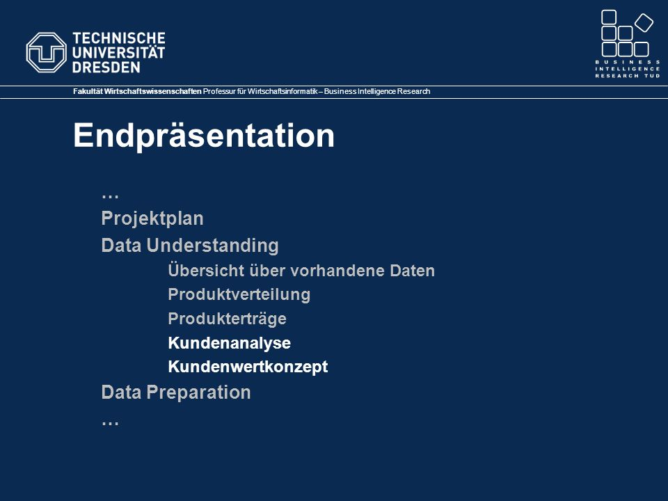 … Projektplan Data Understanding Data Preparation