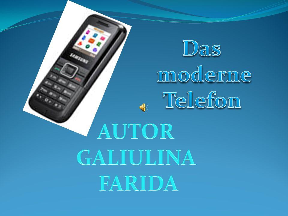 Das moderne Telefon AUTOR GALIULINA FARIDA