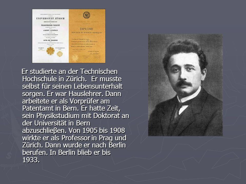 Er studierte an der Technischen Hochschule in Zürich