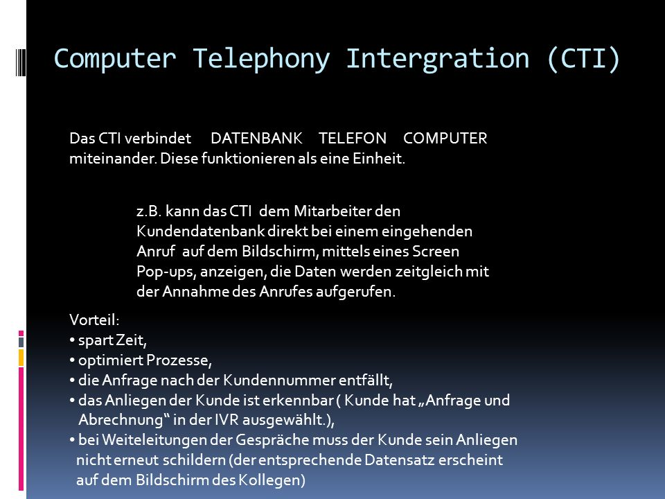Computer Telephony Intergration (CTI)