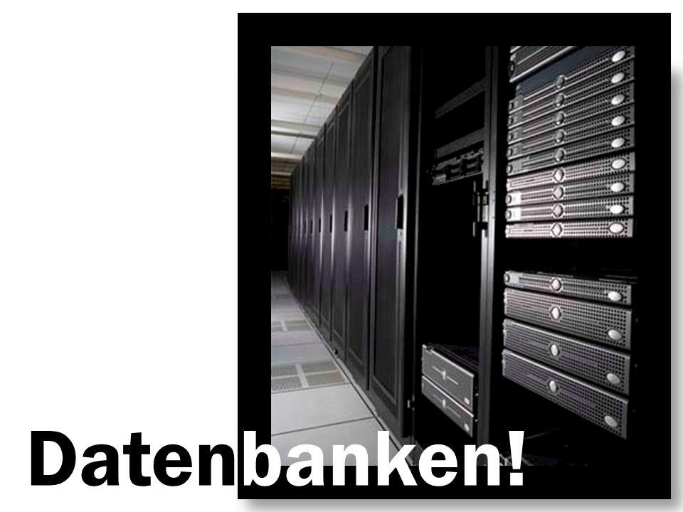 Datenbanken!