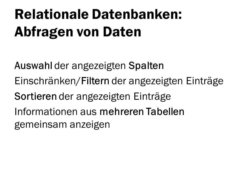 Relationale Datenbanken: Abfragen von Daten