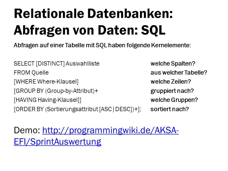 Relationale Datenbanken: Abfragen von Daten: SQL
