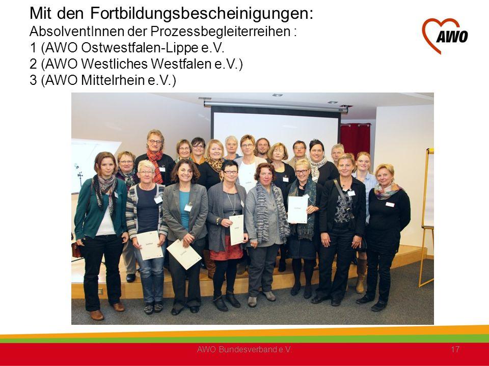 Mit den Fortbildungsbescheinigungen: AbsolventInnen der Prozessbegleiterreihen : 1 (AWO Ostwestfalen-Lippe e.V. 2 (AWO Westliches Westfalen e.V.) 3 (AWO Mittelrhein e.V.)