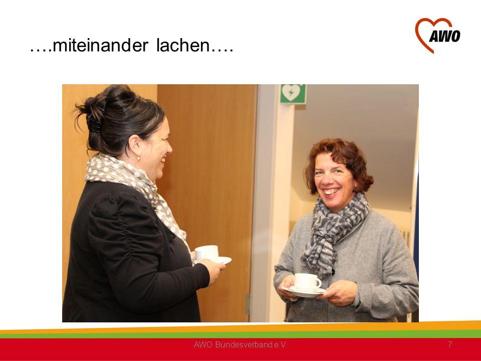 ….miteinander lachen…. AWO Bundesverband e.V.