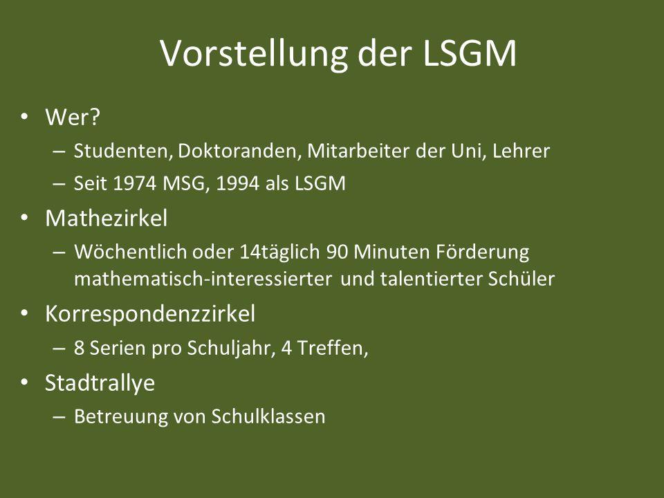 Vorstellung der LSGM Wer Mathezirkel Korrespondenzzirkel Stadtrallye