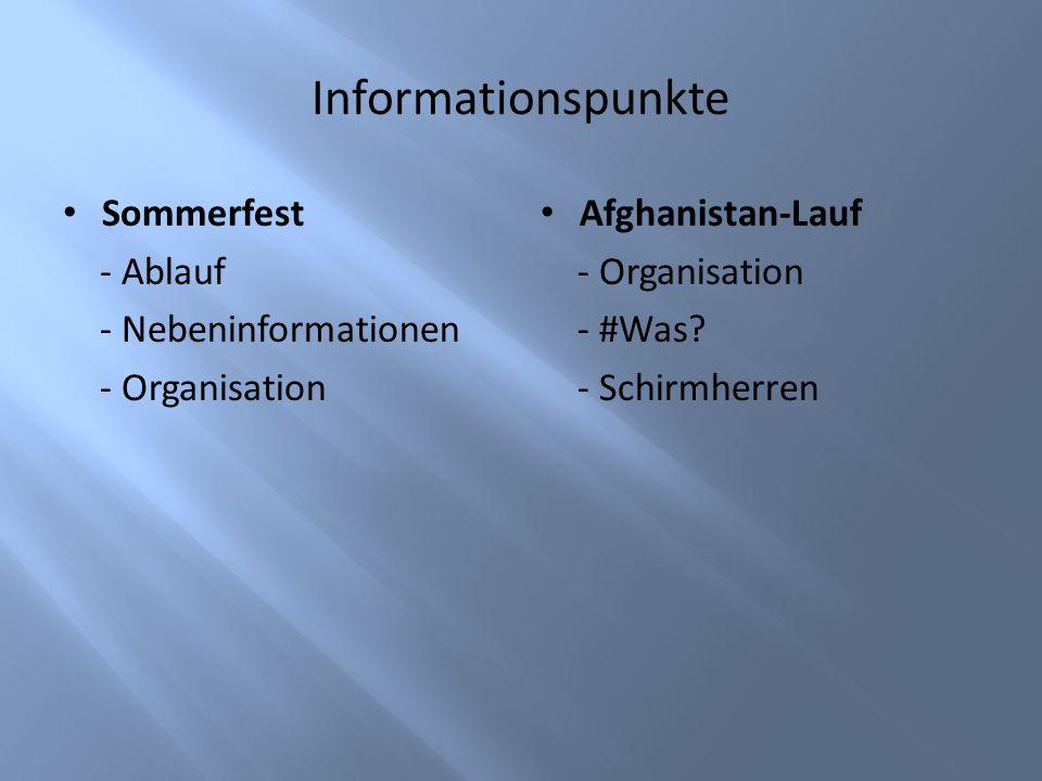 Informationspunkte Sommerfest - Ablauf - Nebeninformationen