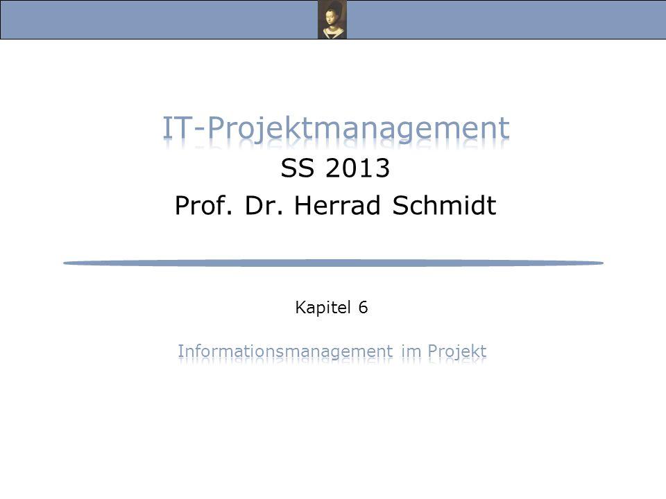 IT-Projektmanagement SS 2013 Prof. Dr. Herrad Schmidt
