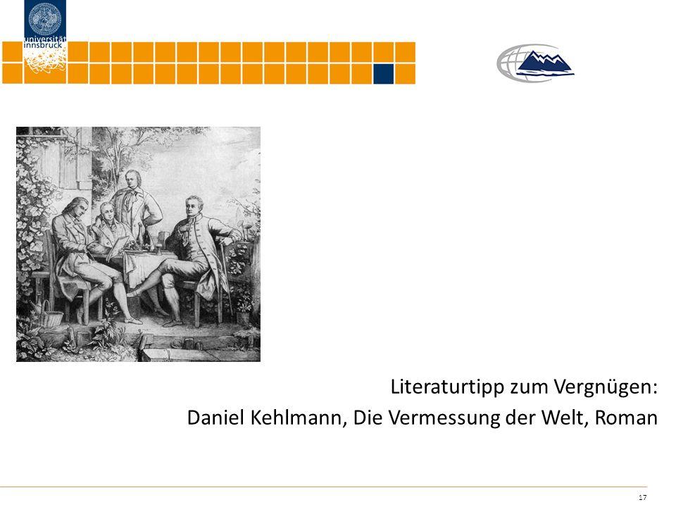 Literaturtipp zum Vergnügen: Daniel Kehlmann, Die Vermessung der Welt, Roman