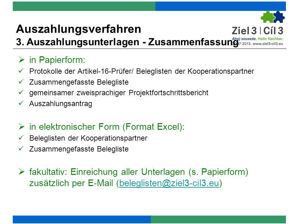 Auszahlungsverfahren 3. Auszahlungsunterlagen - Zusammenfassung