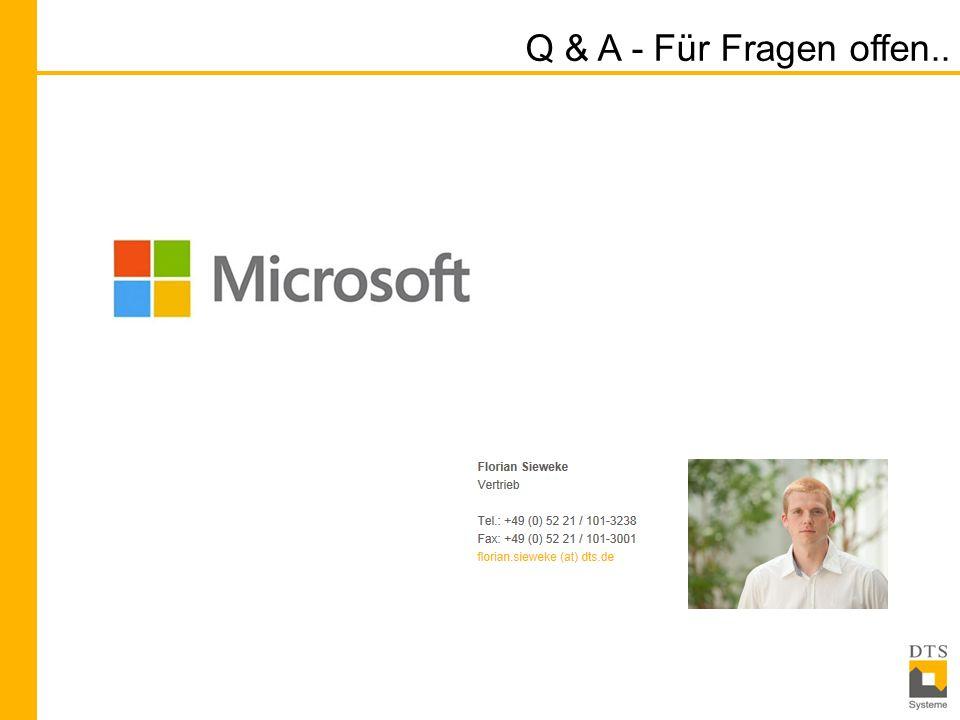 Q & A - Für Fragen offen..