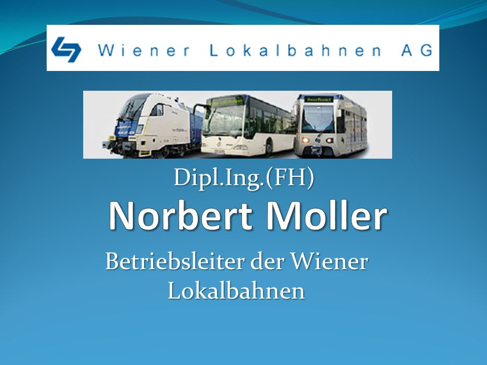 Betriebsleiter der Wiener Lokalbahnen
