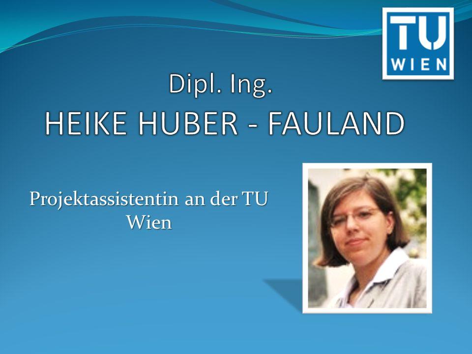 Dipl. Ing. HEIKE HUBER - FAULAND