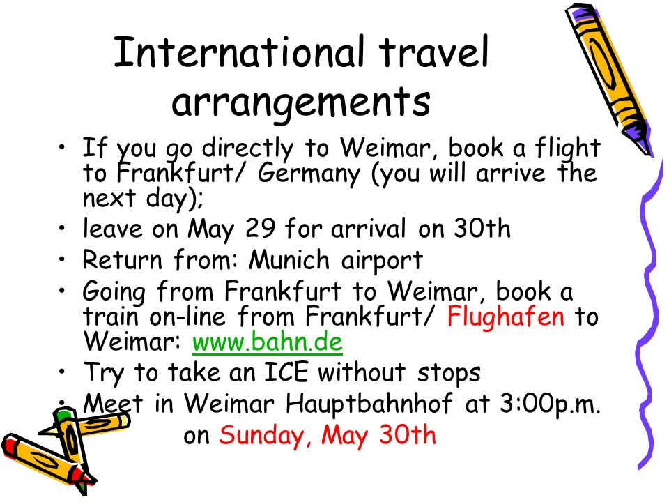 International travel arrangements