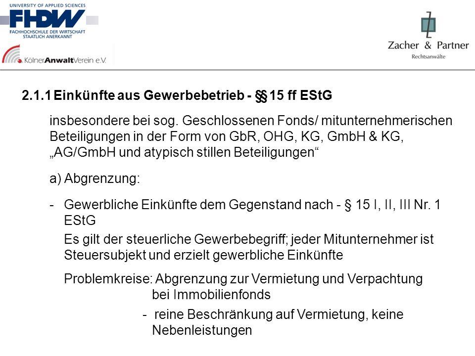 2.1.1 Einkünfte aus Gewerbebetrieb - §§ 15 ff EStG