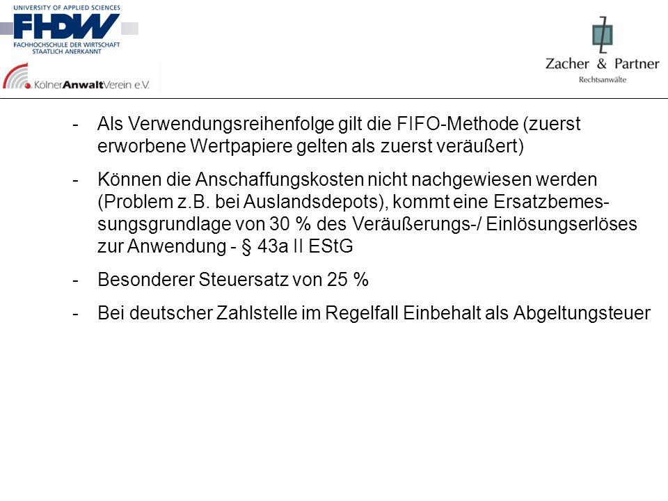 Als Verwendungsreihenfolge gilt die FIFO-Methode (zuerst erworbene Wertpapiere gelten als zuerst veräußert)